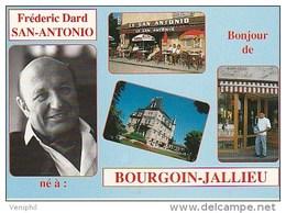 "CARTE POSTALE MODERNE  -FREDERIC DARD ""SAN ANTONIO"" - BONJOUR DE BOURGOIN - JALLIEU - Escritores"