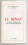 Livret >  De GASTON MONNERVILLE  > LE SENAT Editions SERPIC Avec Dédicace Et Signature Pour Lucien Bénac Maire De CAHORS - Autographes