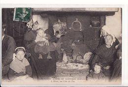 Coutumes, Mœurs Et Costumes Bretons - L'Hiver Au Coin Du Feu / Editions ND Phot N°445 CMCB - France