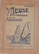 La Meuse Pittoresque Et Ses Affluents. Rahir. Dinant, Namur, Lesse, Ourthe, Semois, Amblève... 1923 - België