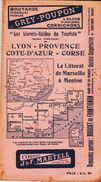 Guide THIOLIER , Vintage Des Années 1930, Lyon /provence/corse   TB - Folletos Turísticos