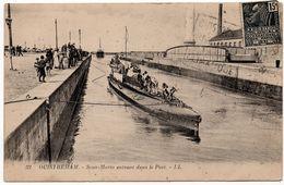 Ouistreham : Sous Marin Entrant Dans Le Port (Lévy Et Neurdein Réunis, Paris, LL N°32) - Ouistreham