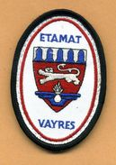 Ecusson ETAMAT  Vayres  -  Etablissement Du Matériel De Vayres - Escudos En Tela