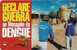 TÉLÉCARTE PHONECARD TARJETAS  BRESIL ECOLOGIE LUTTE CONTRE LES MOUSTIQUES CONTRE LA DENGUE MALADIE - Brésil