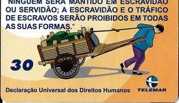 TÉLÉCARTE PHONECARD TARJETAS  BRÉSIL LUTTE CONTRE L'ESCLAVAGE TRAFIC ÊTRES HUMAINS - Brésil