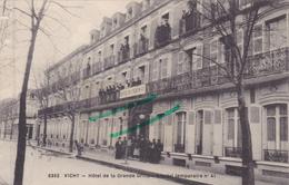 03 - Carte Postale Ancienne De  VICHY  Hotel De La Grande Grille  Hopital Temporaire - Vichy