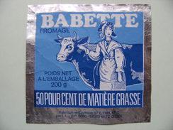 Etiquette Fromage - Babette - Fromagerie L.L à Metz 57 En Lorraine - Moselle  A Voir ! - Fromage