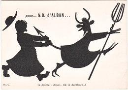 81. Gf. Pour... N.-D. D'ALBAN. Le Diable, Amaï... Mé La Dérabara - Alban