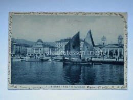 TRIESTE Vecchia Cartolina Riva 3 Novembre Barca Vela 520 - Trieste
