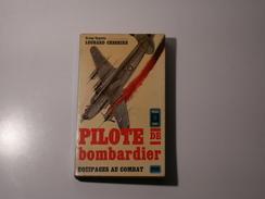 Pilote De Bombardier - Historique