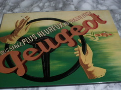 """Plaque Publicitaire Vernissée PEUGEOT """"VOUS SEREZ PLUS HEUREUX AU VOLANT D'UNE PEUGEOT"""" - Advertising (Porcelain) Signs"""