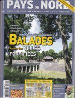 Pays Du Nord N° 70 - Balades Autour Des Villes Fortifiées - Tourism & Regions