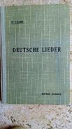 Pierre CLERC - DEUTSCHE LIEDER - LA CHANSON ET LE DISQUE ALLEMAND - Editions DIDIER 220 Pages - Dédicace Auteur - Musique