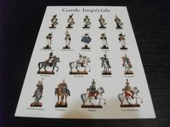 FIGURINES DE CARTE COLLECTION WURTZ SOLDATI DELLA GUARDIA IMPERIALE GARDE IMPERIALE - Uniformen