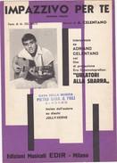 SPARTITO - DI ADRIANO CELENTANO - IMPAZZIVO PER TE - Music & Instruments