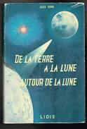 De La Terre à La Lune Autour De La Lune - Jules Verne - 1960 - 508 Pages 21,4 X 14,3 Cm - Aventure