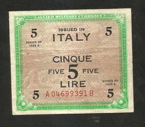 ITALIA - 5 Lire - Allied Military Currency 1943 (BILINGUE) - [ 3] Military Issues