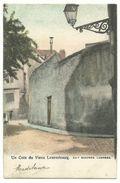 Luxembourg Un Coin Du Vieux Um 1900 Verlag Schoren - Luxemburg - Town