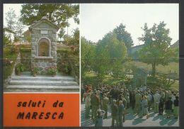 ITALIA ITALY SALUTI DA MARESCA (PISTOIA) MADONNA DELLA CORNIA CARTOLINA POST CARD NUOVA UNUSED - Saluti Da.../ Gruss Aus...