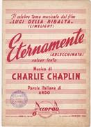 SPARTITO MUSICALE -  Eternamente Del Film Luci Della Ribalta Charlie Chaplin 1952 - Film Music
