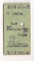 ANCIEN TICKET DE TRAIN PARIS LAGNY THORIGNY OU EMERAINVILLE PONTAULT 2EME CLASSE TARIF MILITAIRE 1935 CPA1043 - Europe