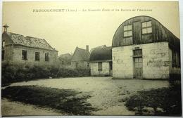 LA NOUVELLE ÉCOLE ET LES RUINES DE L'ANCIENNE - FAUCOUCOURT - France