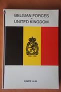 Livre BRIGADE PIRON Belgian Forces In United Kingdom 1940 45 ABL Liste Noms Par Unité RAF Merchant Navy Para Commando - Books, Magazines, Comics