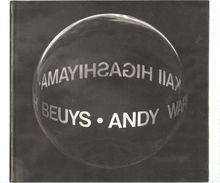GLOBAL ART FUSION - JOSEPH BEUYS - ANDY WARHOL - KAII HIGASHIYAMA 1986 - Livres, BD, Revues