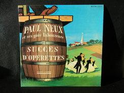 33 TOURS 25 CM PAUL NEUX ET SES GAIS LABOUREURS DUCRETET HOMSON 250 V 144 SUCCES D OPERETTES - Opera