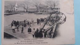 CPA Riviere Gambie Sainte Marie De Bathurst Le Wharf De La Cie Francaise De L Afrique Occidentale Manque Timbre - Gambie