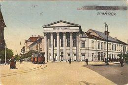 SUBOTICA   ---  SZABADKA    ( Tram ) - Serbia
