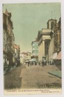 CHARLEROI : Rue De Marchienne Et Eglise Saint-Antoine, 1910 - Colorisée, Faute Typo (f7449) - Charleroi