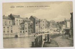 CHARLEROI : La Sambre Et Les Vieilles Maisons (f7468) - Charleroi
