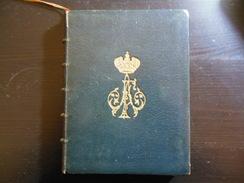 Book Belonging To Grand Duchess Alexandra Georgievna Romanov Of Russia 1887 - Old Books