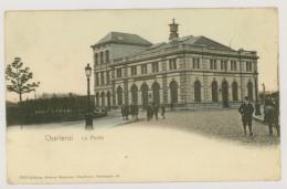 CHARLEROI : La Poste - Colorisée (f7602) - Charleroi