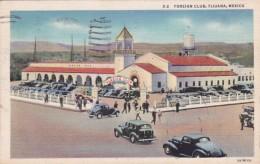 Mexico Tijuana The Foreign Club 1940