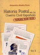 Historia Postal En La Guerra Civil Española Vol II - Teruel 1936-39 NOVEDAD Ver 7 Scan - Poste Militaire & Histoire Postale
