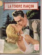 La Tendre Rançon Par Hélène Simart - Le Petit Livre N°1949 - Livres, BD, Revues