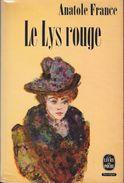 """""""Le Lys Rouge""""--Anatole FRANCE--Le Livre De Poche 1964-TBE - Libros, Revistas, Cómics"""