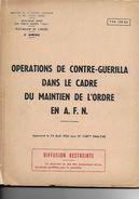 LIVRE . OPERATION DE CONTRE-GUERILLA .DU MAINTIEN DE L'ORDRE   EN  A.F.N - Livres, Revues & Catalogues