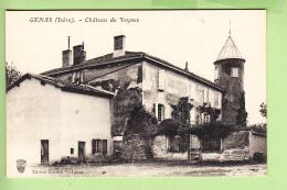 GENAS - Château De VEYNES - Ed. Gurdin Tabac - TBE  - 2 Scans - Sin Clasificación