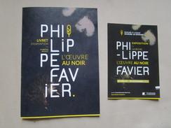 Philippe Favier. L'oeuvre Au Noir. Exposition 01/07 - 05/11/2017 Prieure Saint Cosme Demeure De Ronsard, La Riche. - Paintings