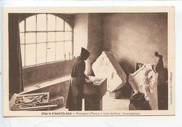 Abbaye Saint Benoit D'en Calcat : Les Ateliers : Les Ateliers La Sculpture - Moines (cp Vierge) - Artigianato