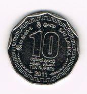 ) SRI  LANKA  10 RUPEES 2011 - Sri Lanka