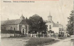 Plainevaux (Neupré) - Château Et Chapelle De Strivay Animée - Circulé Début 1900 - état Voir Scan Verso ! - Neupré