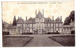PINTERVILLE: Environs De Louviers - Le Château - Façade - Pinterville