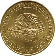 84 VAUCLUSE FONTAINE DE VAUCLUSE VALLIS CLAUSA MÉDAILLE MONNAIE DE PARIS 2009 JETON TOKEN MEDALS COINS - Monnaie De Paris