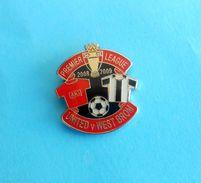 MANCHESTER UNITED FC : WEST BROMWICH ALBION FC (WBA) - 2008/09. Premier League Football Soccer Pin Badge England British - Football
