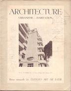 Architecture Magazine Tijdschrift Architectuur Urbanisme Habitation - Pub Reclame Seneffe Rubber Company 1948 - Livres, BD, Revues