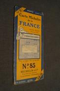 Très Ancienne Carte Michelin De La France,N° 85 ,Saint Sébastien ) Tarbes.état De Collection,originale - Geographical Maps